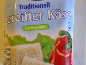 Traditionell gereifter Käse 12%, aus Kuhmilch | Hochgeladen von: Pummelfee71