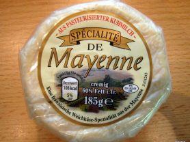 Weichkäse Franz. De Mayenne 60 % | Hochgeladen von: Shania