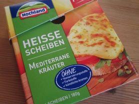 Heisse Scheiben, Mediterrane Kräuter   Hochgeladen von: Wattwuermchen
