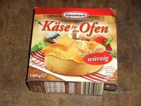 Käse für den Ofen, würzig   Hochgeladen von: PeggySue2509